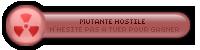 ۞ Mutante Hostile ۞