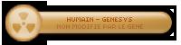 ۞ Humain - Partisan de Genesys ۞