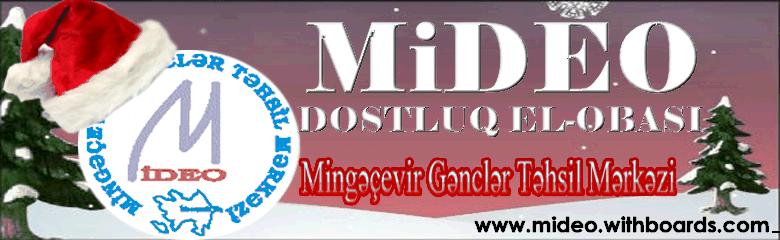 GƏNCLƏRİN ƏN YAXIN DOSTU-FORUM MiDEO