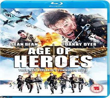 بإنفراد - فيلم Age Of Heroes 2011 مترجم بجودة BluRay بلوراي