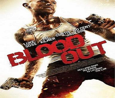بإنفراد فيلم Blood Out 2011 مترجم بجودة DVDrip تحميل ومشاهدة