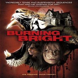 فيلم الرعب Burning Bright 2010 مترجم جودة DVDrip دي في دي