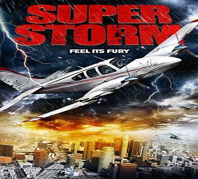 بإنفراد - فيلم Super Storm 2011 مترجم بجودة DVDrip دي في دي