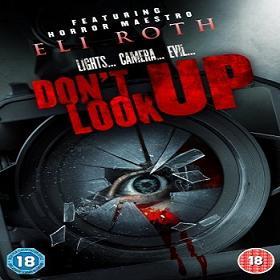فيلم Dont Look Up 2009 مترجم - تحذير الفيلم للكبار فوق +18
