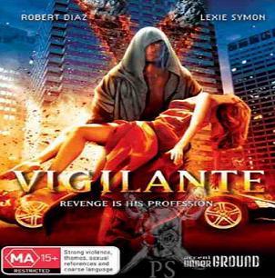 فيلم الأكشن Vigilante 2008 مترجم تحميل ومشاهدة أون لاين