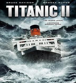 فيلم Titanic 2 II (2010) DVDRip مترجم تحميل ومشاهدة أون لاين