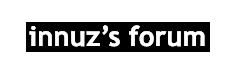 innuz's forum