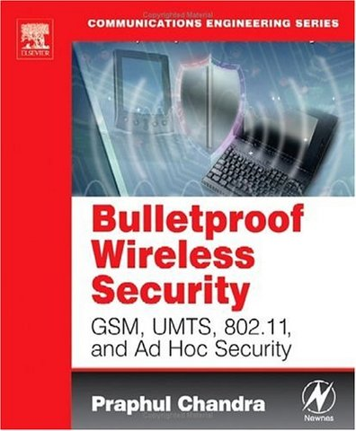 Bulletproof Wireless Security