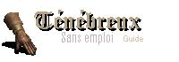 Sombre sorcier - Sans emploi - Guide